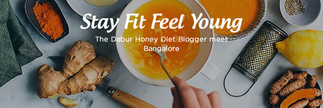 The Dabur Honey Diet Blogger meet - Bangalore